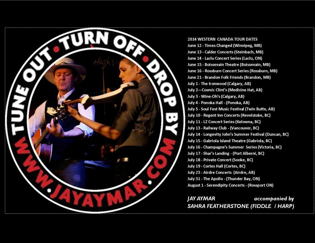 Jay Aymar Western Canada Tour  2014